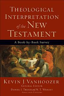 Theological Interpretation of the New Testament Book