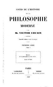 Cours de l'histoire de la philosophie moderne. Première et deuxième série: Volume1;Volume5