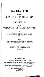 A Narrative of the Revival of Religion in New England ...: With an Introductory Essay