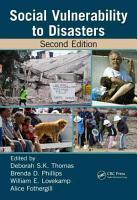 Social Vulnerability to Disasters  Second Edition PDF