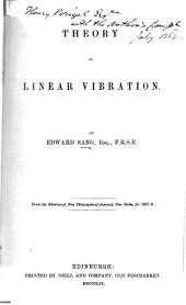 Theory of Linear Vibration ... From the Edinburgh New Philosophical Journal, New series, for 1857-9
