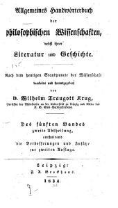 Allgemeines Handwörterbuch der philosophischen wissenschaften: nebst ihrer Literatur und Geschichte, Band 5,Teil 2