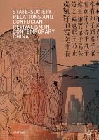State Society Relations and Confucian Revivalism in Contemporary China PDF