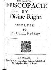 Episcopacie by Divine Right Asserted