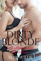 Dirty Blonde and Other Stories of Erotica PDF