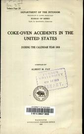 Coke-oven Accidents in the United States: During the Calendar Years 1918