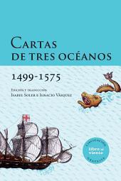 Cartas de tres océanos 1499-1575