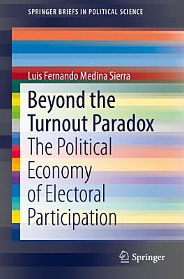 Beyond the Turnout Paradox