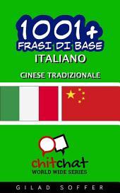 1001+ Frasi di Base Italiano - Cinese Tradizionale
