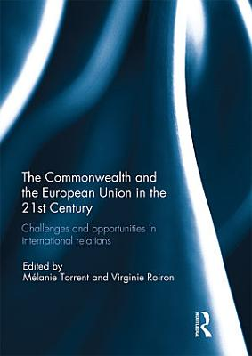 The Commonwealth and the European Union in the 21st Century