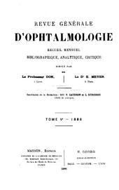 Revue générale d'ophtalmologie: Volumes5à6