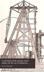 A Catechism of the Marine Steam Engine