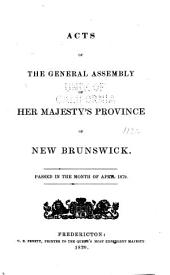Acts of the General Assembly of His Majesty's Province of New Brunswick ...
