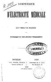Compendium d'électricité médicale