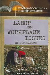 Labor and Workplace Issues in Literature