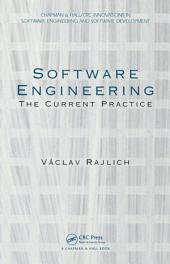 Software Engineering: The Current Practice