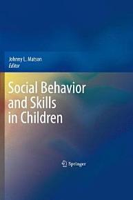 Social Behavior and Skills in Children PDF