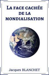 La face cachée de la mondialisation