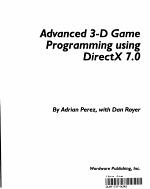 Advanced 3 D Game Programming Using DirectX 7 0 PDF