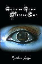 Summer Snow, Winter Sun
