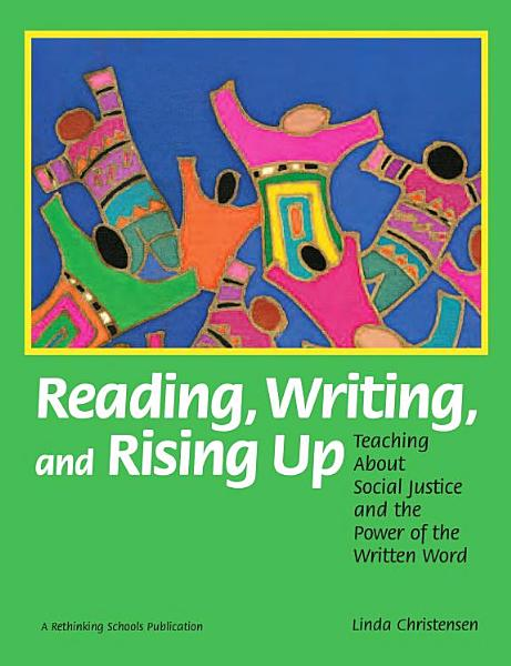 Reading Writing And Rising Up