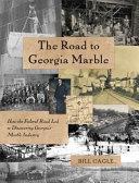 The Road to Georgia Marble
