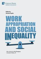 Work Appropriation and Social Inequality PDF