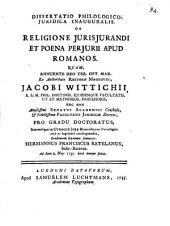 Dissertatio philologico-juridica inauguralis De religione jurisjurandi et poena perjurii apud Romanos