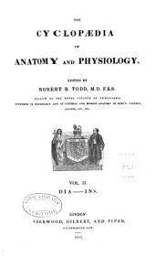 The Cyclopædia of Anatomy and Physiology: DIA - INS