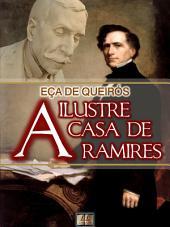 A Ilustre Casa de Ramires [Biografia, Ilustrado, Índice Ativo, Análises, Resumo e Estudos] - Coleção Eça de Queirós Vol. XI