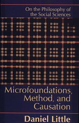 Microfoundations  Method  and Causation PDF