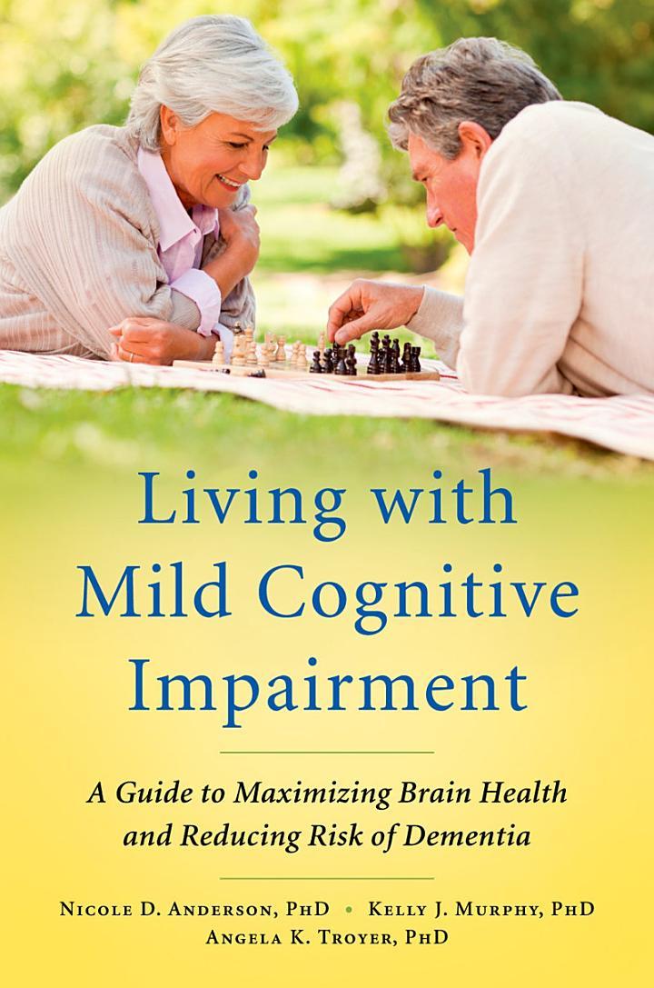 Living with Mild Cognitive Impairment