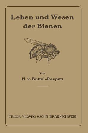 Leben und Wesen der Bienen PDF