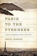 Paris to the Pyrenees