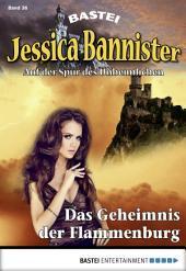 Jessica Bannister - Folge 036: Das Geheimnis der Flammenburg