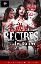 Killer Recipes: By Kateri
