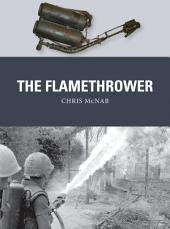 The Flamethrower