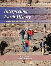 Interpreting Earth History: A Manual in Historical Geology, Eighth Edition