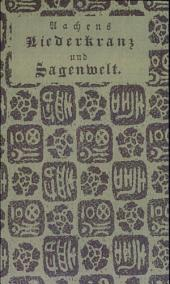 Aachens Liederkranz und Sagenwelt