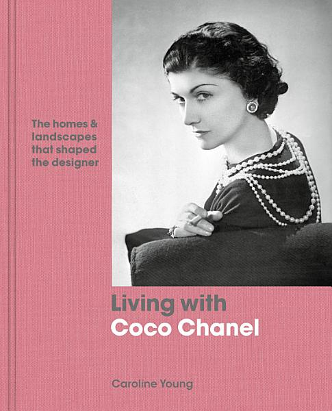 Download Living with Coco Chanel Book