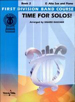 Time for Solos! for E-flat Alto Saxophone, Book 2