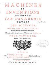 Machines et inventions approuvées par l'Académie royale des sciences, depuis son établissement jusqu'à présent: Volume3