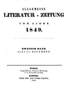 Allgemeine Literatur Zeitung vom Jahre 1849 Zweiter Band Juli bis December  PDF