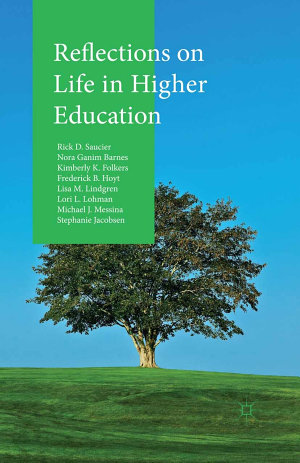 Reflections on Life in Higher Education