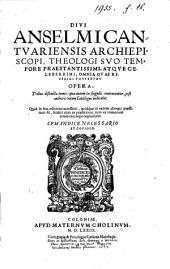 Omnia Quae Reperiri Potuerunt Opera: Tribus distincta tomis, ... : Cvm Indice Necessario Et Copioso, Volume 1