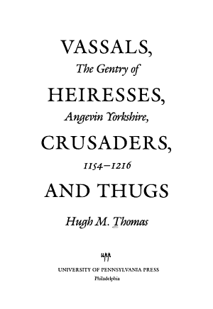 Vassals  Heiresses  Crusaders  and Thugs PDF