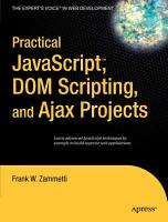 Practical JavaScript  DOM Scripting and Ajax Projects PDF
