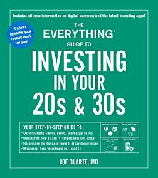 The Everything Guide To Investing In Your 20s 30s Book PDF