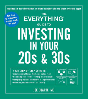 The Everything Guide to Investing in Your 20s   30s PDF