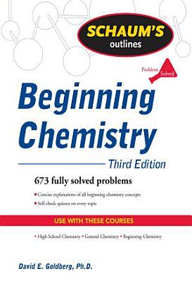 Schaum s Outline of Beginning Chemistry  Third Edition